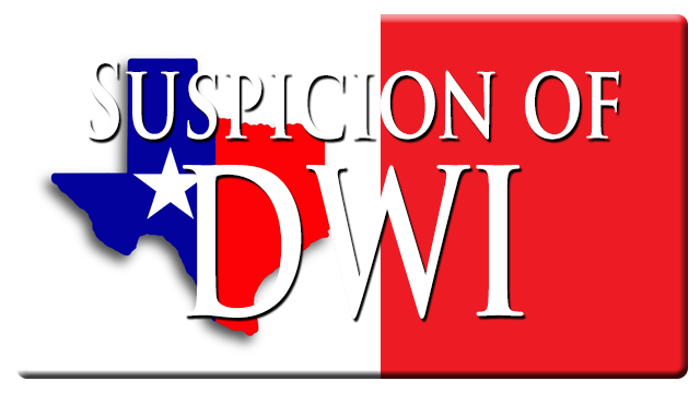 Houston DWI Suspicion Cases
